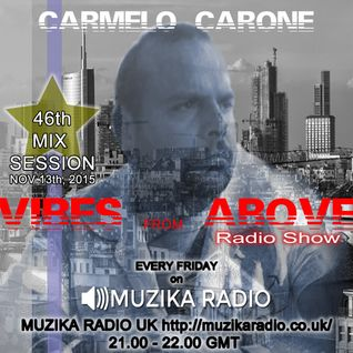 Carmelo_Carone_VIBES_FROM_ABOVE-46th_Mix_Session-NOV_13TH_2015