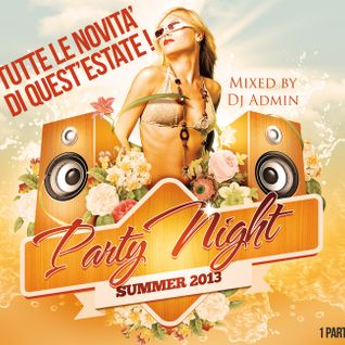 Party Night summer 2013 (1parte)