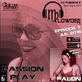 Passion Play Radio Show Ep 07