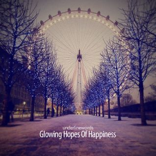 Glowing Hopes Of Happiness