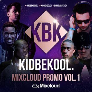 KIDBEKOOL | Mixcloud Promo Mix Vol.1
