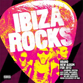 Episode 11: Ibiza Rocks Album 2012 Mini Mix