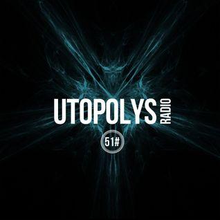 Uto Karem - Utopolys Radio 051 (March 2016)
