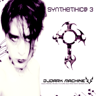 DJ Dark Machine - Synthethica 3
