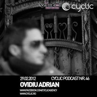 Cyclic Podcast Episode Nr. 046 - Ovidiu Adrian - 29.02.2012 (Vibe FM)