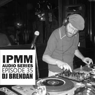 IPaintMyMind Audio Series: Episode 35 - DJ Brendan