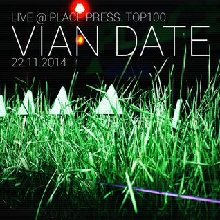 Vian Date Live @ PLACETOP100(160kbs)