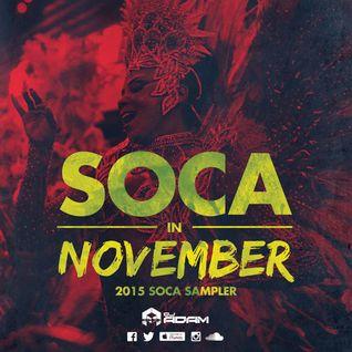 DJ ADAM #2MV Presents SOCA IN NOVEMBER The 2015 Soca Sampler