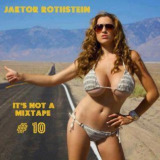It's not a Mixtape # 10