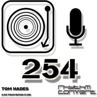 Techno Music | Tom Hades in the Rhythm Convert(ed) Podcast 254 (Live from Butan Club - Germany)