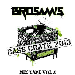 Bro Sam's Bass Crate Mixtape Vol.1