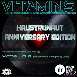 Haustronaut Anniversary Edition of VITAMINS - Mixed by Motoe Haus