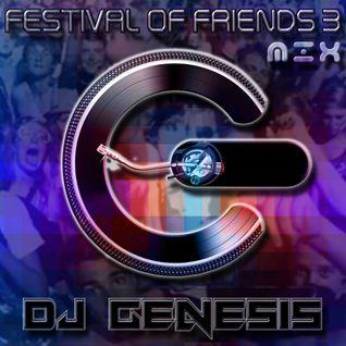 DJ Genesis - Festival of Friends 3 Breaks Set