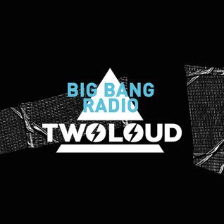 BIG BANG Radio Episode 025 :: PODCAST