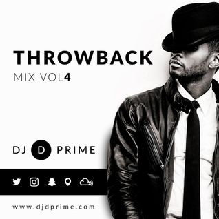 DJ D Prime - Throwback Mix Volume 4