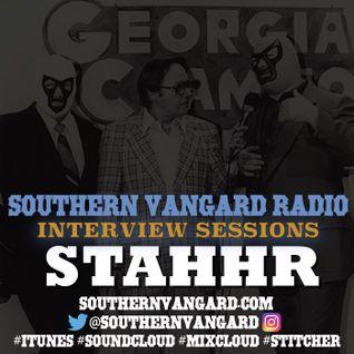 Stahhr - Southern Vangard Radio Interview Sessions