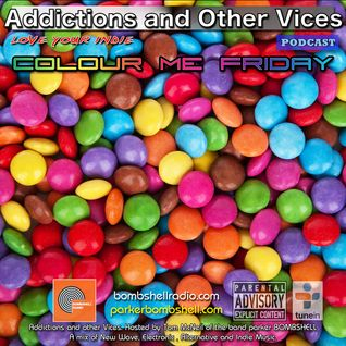 Addictions and Other Vices 298 - Colour Me Friday