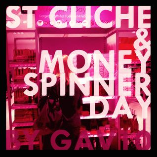 St Cliche & Money-spinner Day Mix by Gav10
