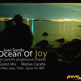 Juan Sando - Ocean of Joy 016 [8th may 2013] on pure.fm
