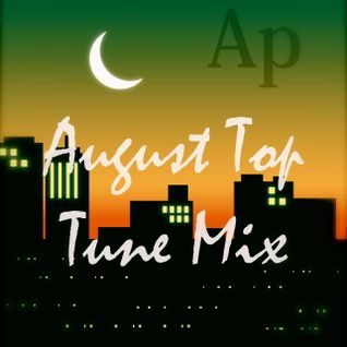 August Top Tune Mix