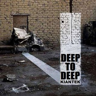 Kiantek - Deep to Deep
