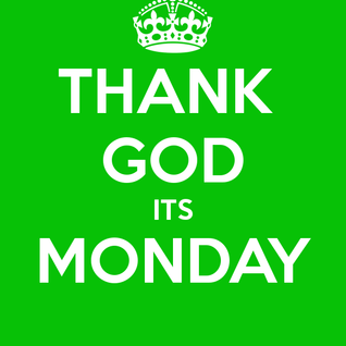 Thank God its Monday episode 1