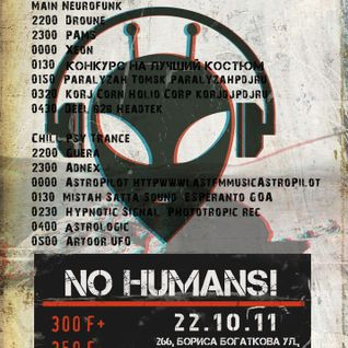 22.10.2011 NO HUMANS! (Ginger corporation) - mixed by Gunia (fullon-psytrance)