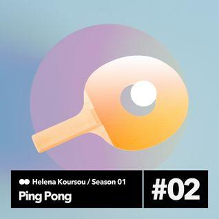 Ping Pong S01E02 (10-10-2014), 1st hour — Helena Koursou