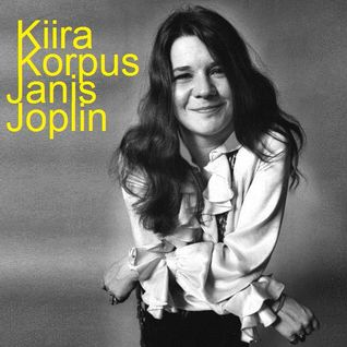 Kiira Korpus.11.12.21 - Janis Joplin
