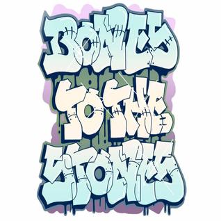 PARA - BONES TO THE STONES a B-Boy Mix