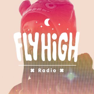 Fly High Radio (w/ Kidkanevil Guest Mix) 09/11/2014