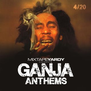 MixtapeYARDY - Ganja Anthems Reggae Mix