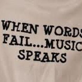 .....Music Speaks