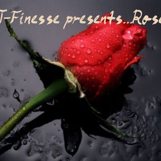 DJ J-Finesse Presents...Rose V.2