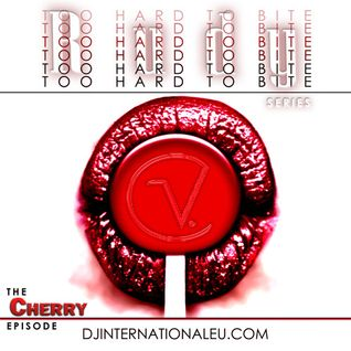 Too Hard to Bite -The Cherry Episode - Rudy V. Dj International Radio
