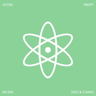 YBDPT. atom mixtape nr004 by deo & z-man