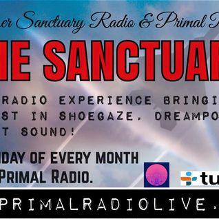 Primal Radio & Shoegazer Sanctuary Presents 'The Sanctuary' Show 2 - November 6 2015