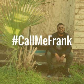 ScribtheDJ.com/ #CallMeFrank