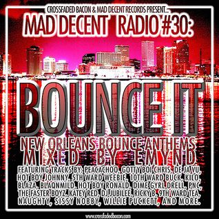 "Emynd ""Bounce It"" NOLA Bounce Mix"