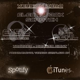 E15c & Dj Keal - ElectroBox Scratch - Demo Version