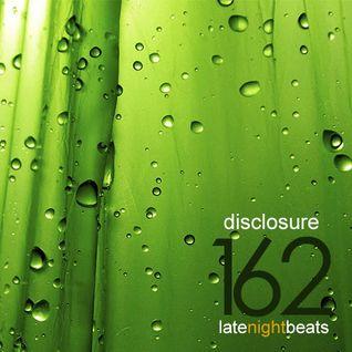 Late Night Beats by Tony Rivera - Episode 162: Disclosure