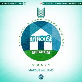 Welcome To My House Vol. 1 - Tropical And Deep House
