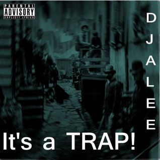 DJ ALEE-It's a TRAP!
