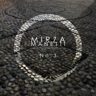 Mirza Manetti - No. 3