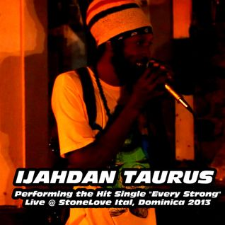 IJAHDAN TAURUS PERFORMING EVERY STRONG LIVE