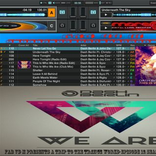 Fab vd M Presents A Trip To The Trance World-Episode 12 Season 9 Remixed