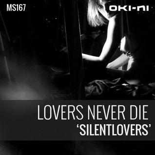 SILENTLOVERS by Lovers Never Die