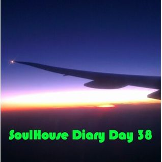 SoulHouse Diary Day 38