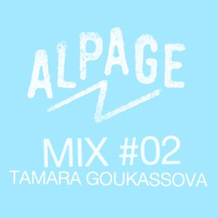MIX#02 by TAMARA GOUKASSOVA