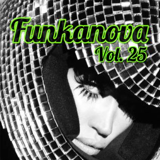 Funkanova Vol. 25 Mix By Luis Ortega DJ